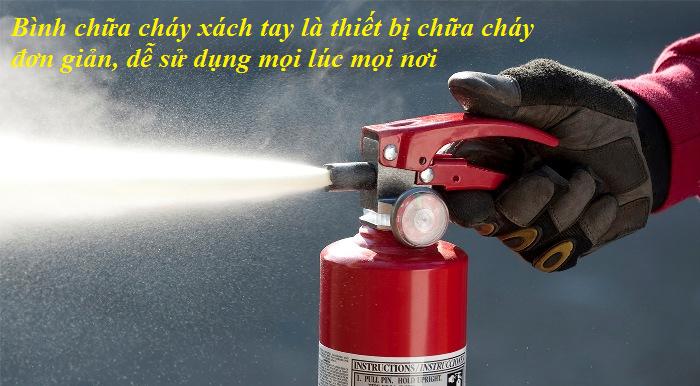bình chữa cháy xach tay là thiết bị dẽ sử dụng